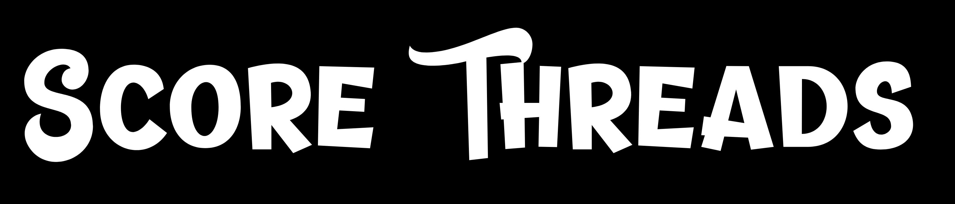 Score Threads